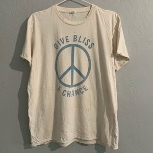 Bliss and Mischief Give Bliss A Chance Tee